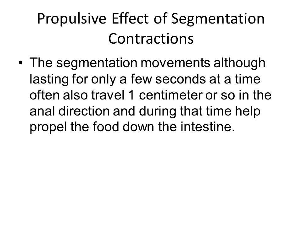 Propulsive Effect of Segmentation Contractions