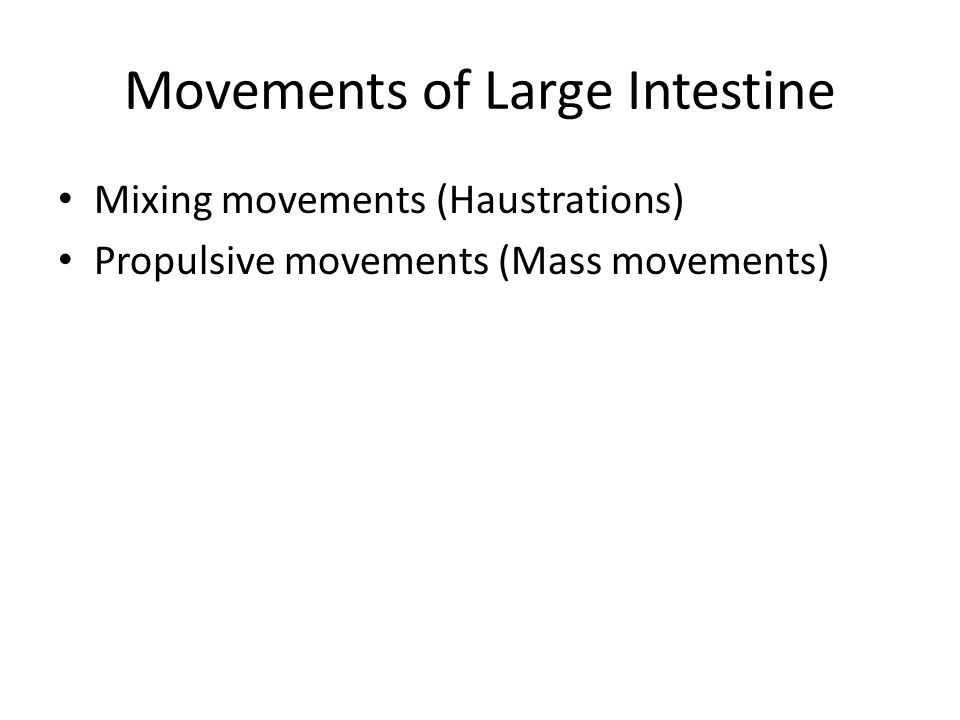 Movements of Large Intestine