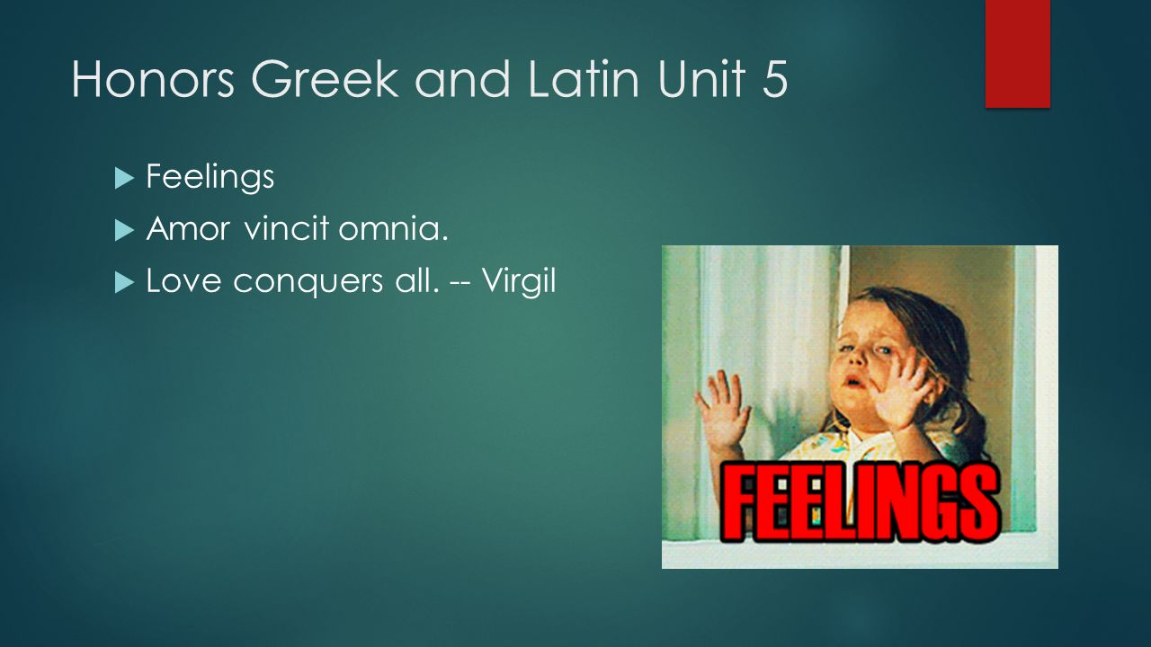 Honors Greek and Latin Unit 5