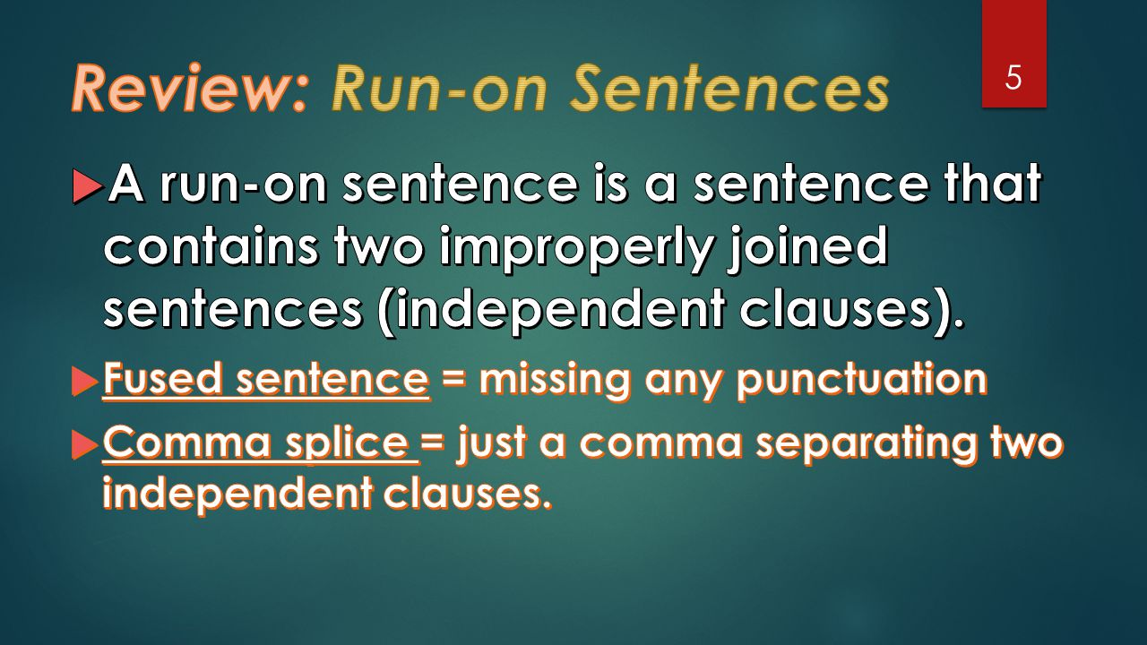 Review: Run-on Sentences