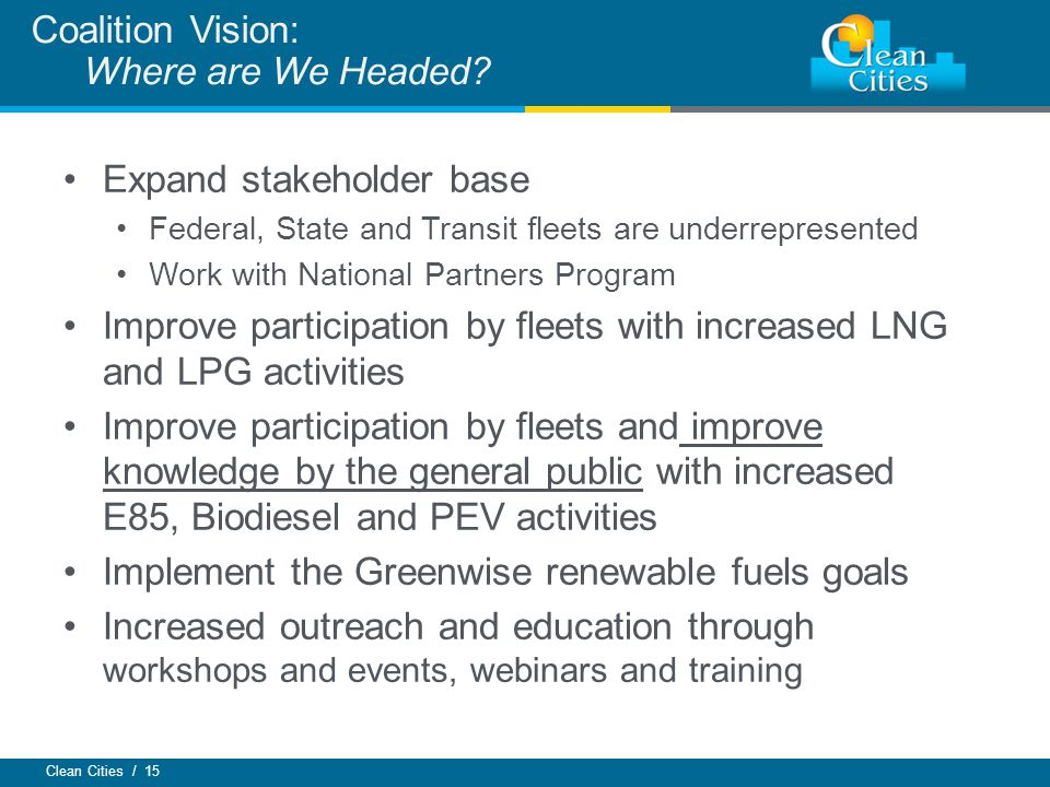 Coalition Vision: Where are We Headed
