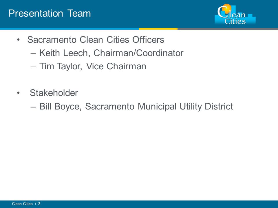 Presentation Team Sacramento Clean Cities Officers