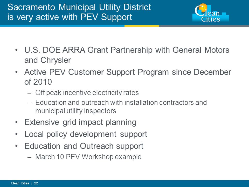 Sacramento Municipal Utility District is very active with PEV Support