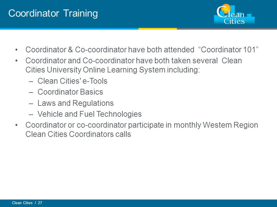 Coordinator Training Coordinator & Co-coordinator have both attended Coordinator 101