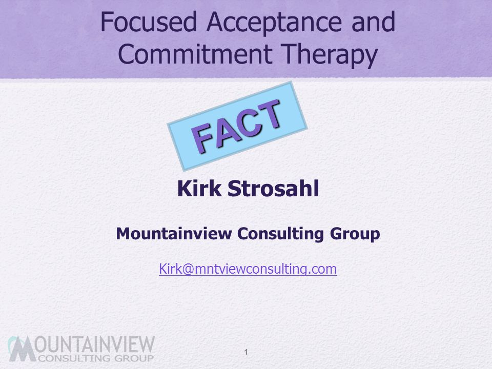 Focused Acceptance and Commitment Therapy
