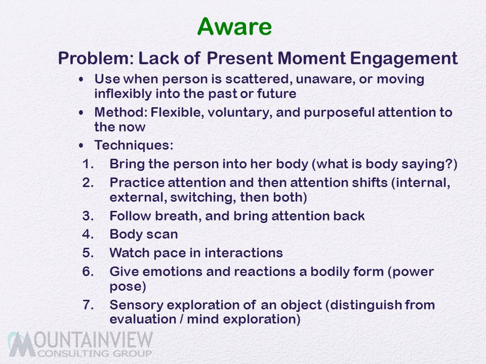 Aware Problem: Lack of Present Moment Engagement