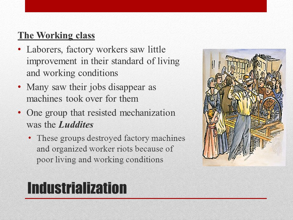 Industrialization The Working class
