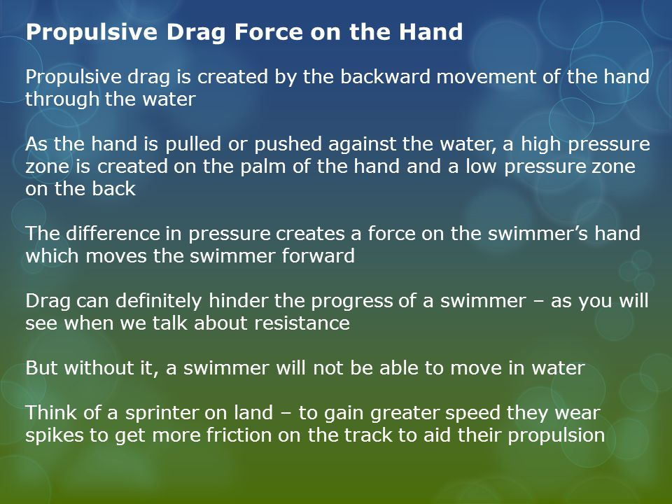 Propulsive Drag Force on the Hand