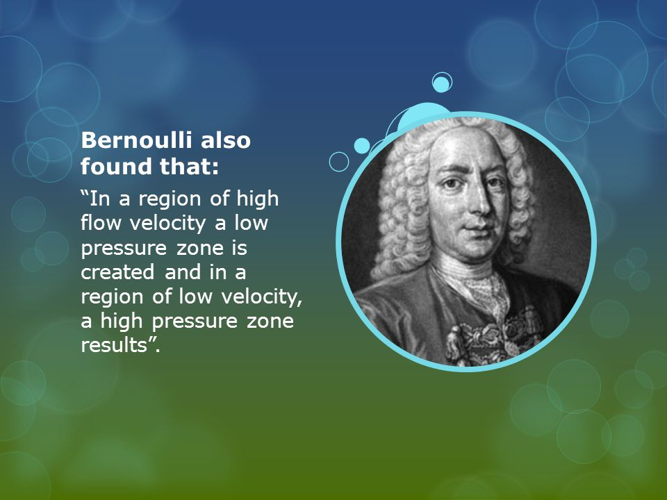 Bernoulli also found that: