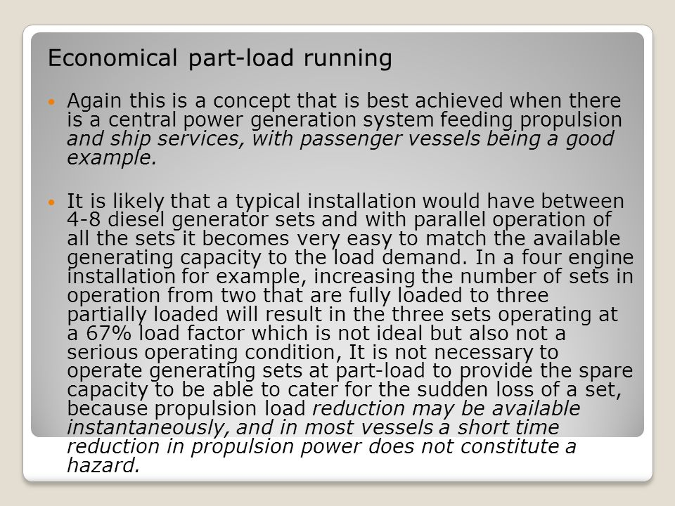 Economical part-load running
