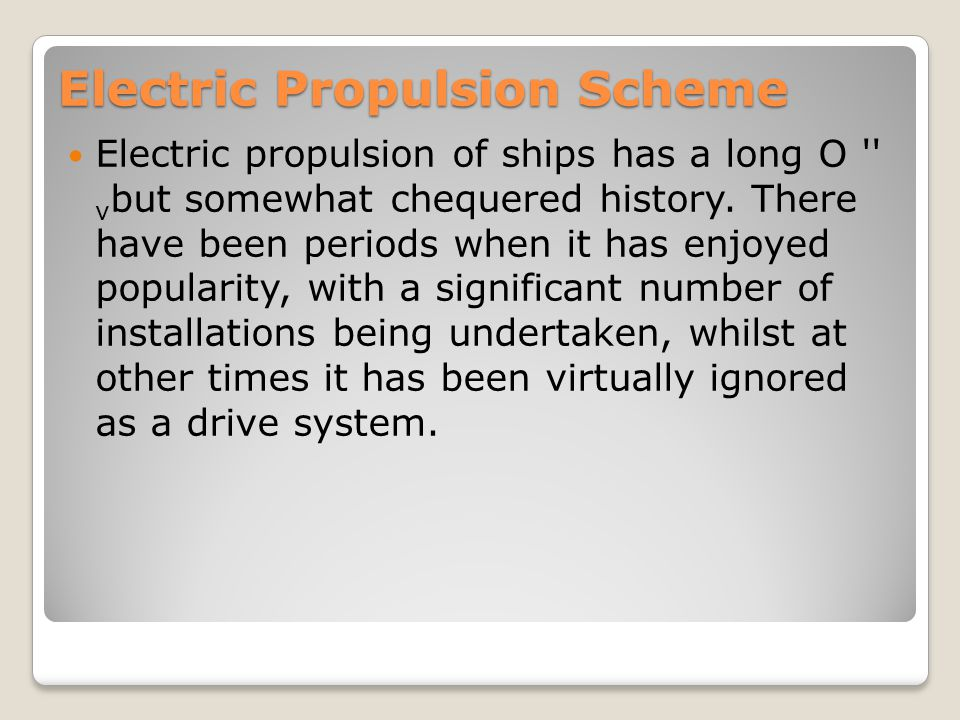 Electric Propulsion Scheme