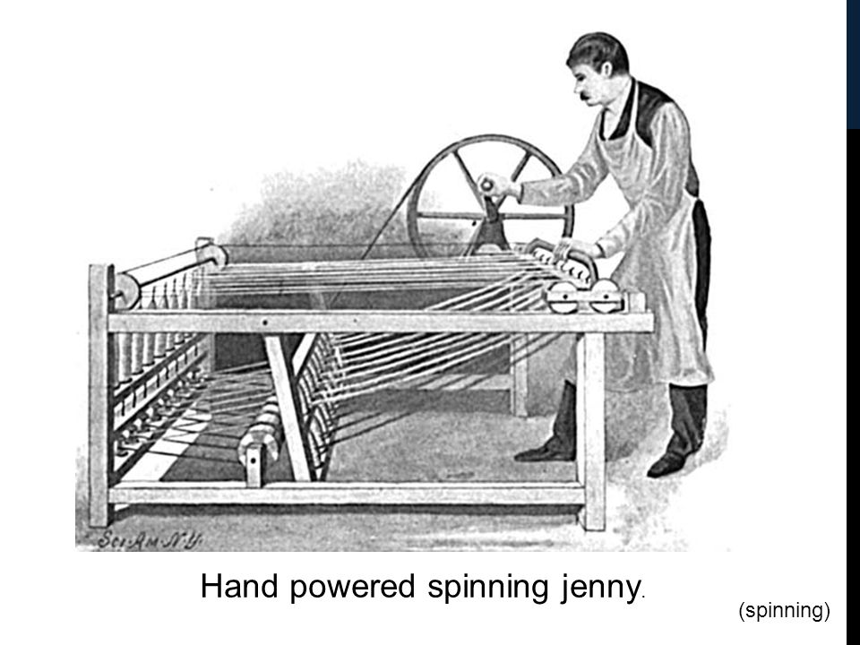Hand powered spinning jenny.