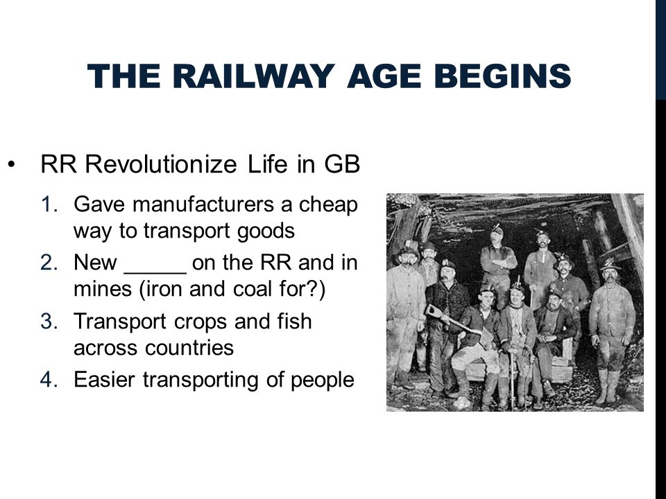 The Railway Age Begins RR Revolutionize Life in GB