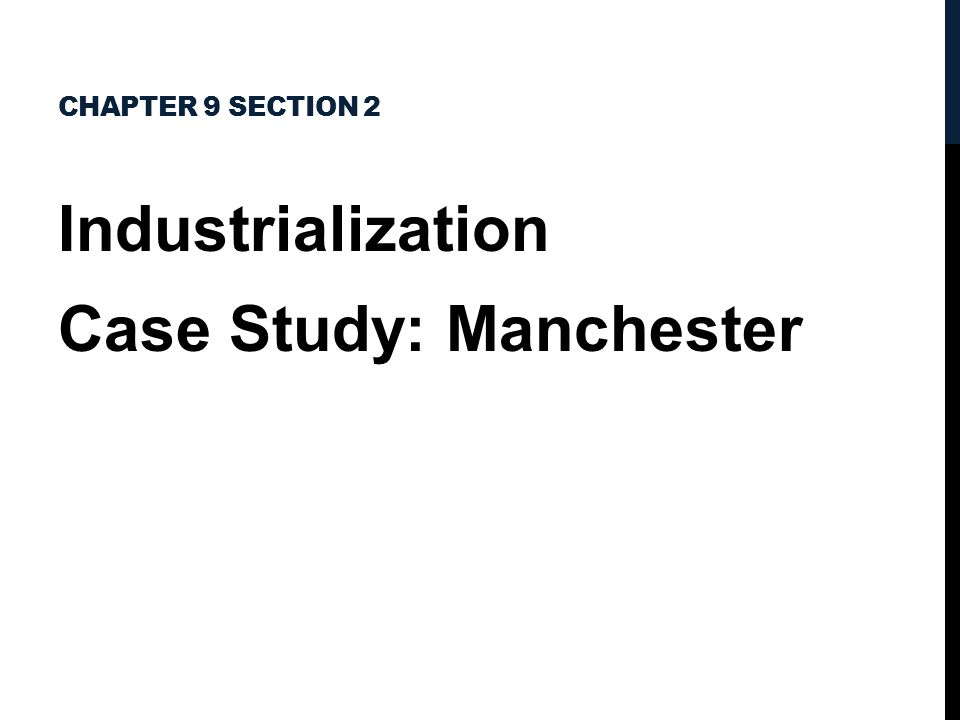 Industrialization Case Study: Manchester