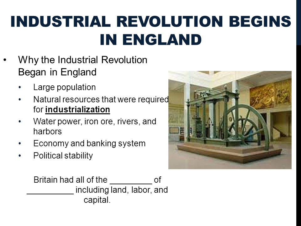 Industrial Revolution Begins in England