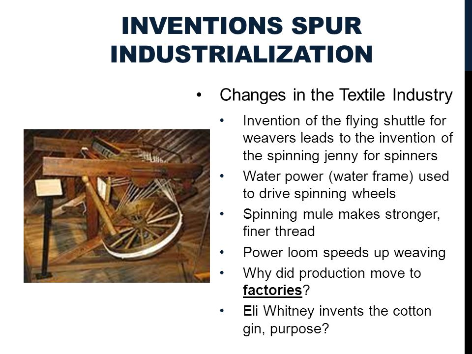 Inventions Spur Industrialization