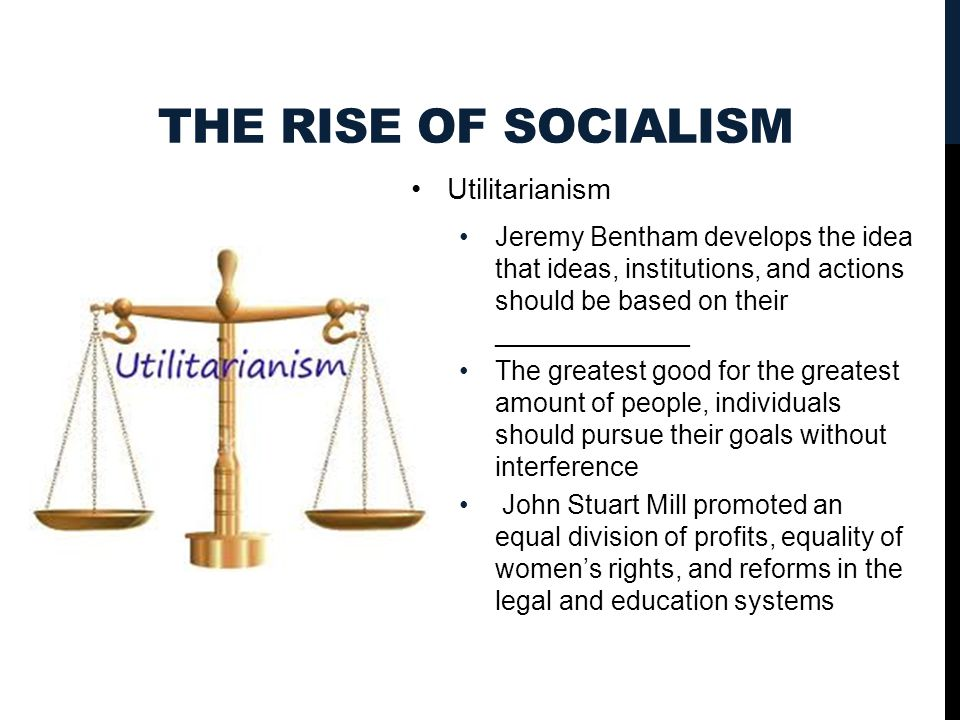 The Rise of Socialism Utilitarianism