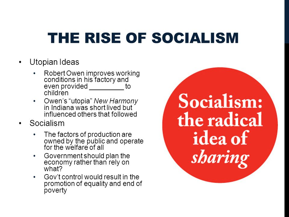The Rise of Socialism Utopian Ideas Socialism