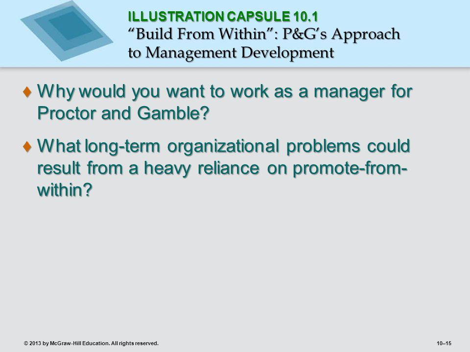 Why would you want to work as a manager for Proctor and Gamble