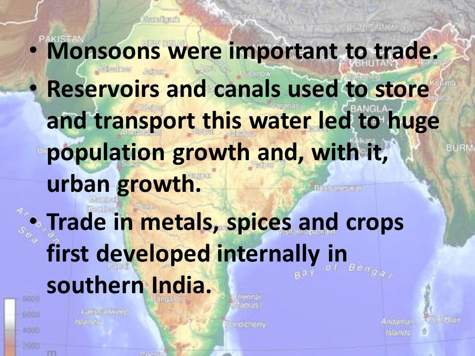 Monsoons were important to trade.