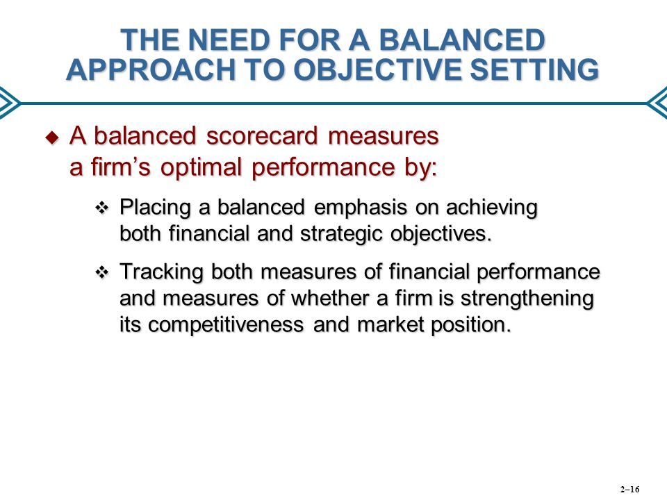 THE NEED FOR A BALANCED APPROACH TO OBJECTIVE SETTING