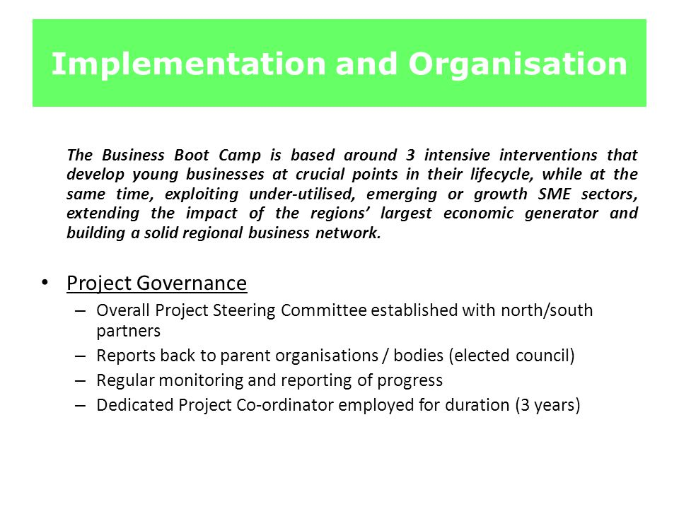 Implementation and Organisation