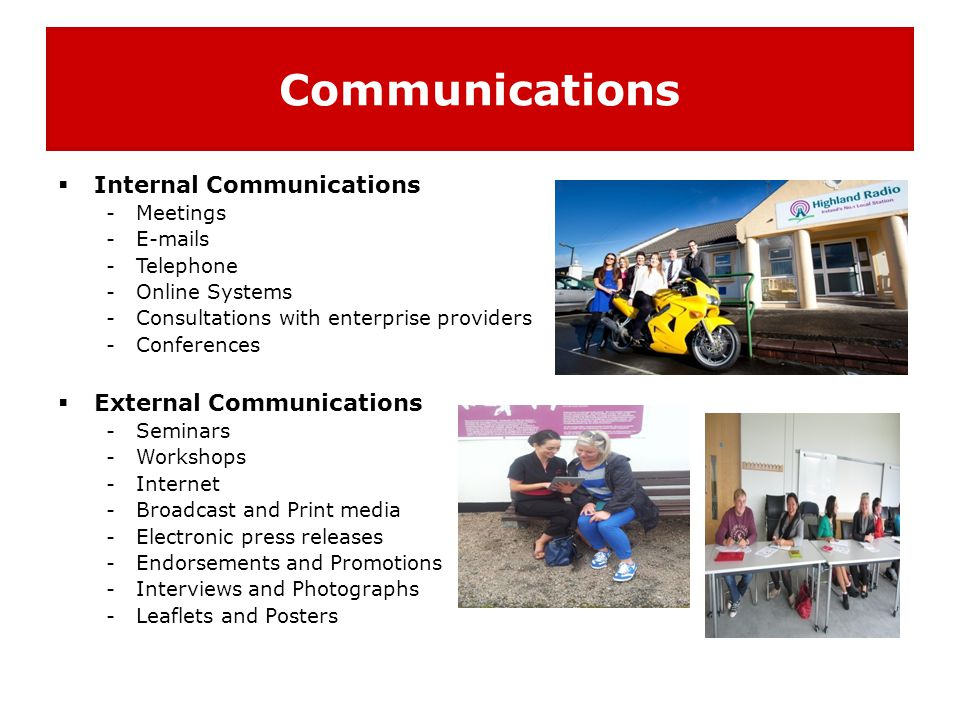 Communications Internal Communications External Communications