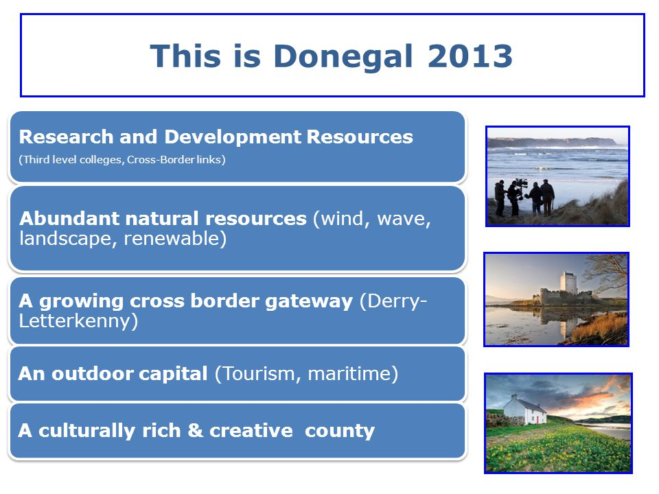 This is Donegal 2013 Research and Development Resources
