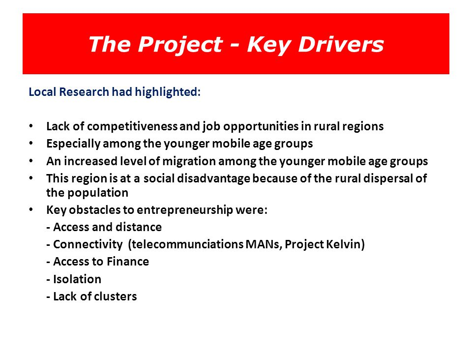 The Project - Key Drivers
