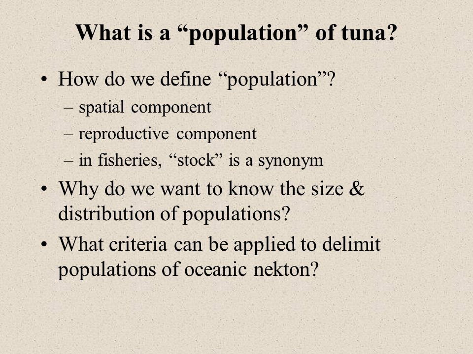 What is a population of tuna