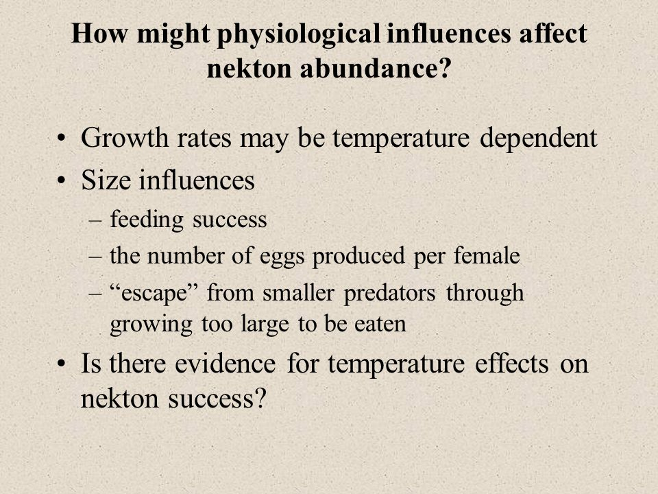 How might physiological influences affect nekton abundance