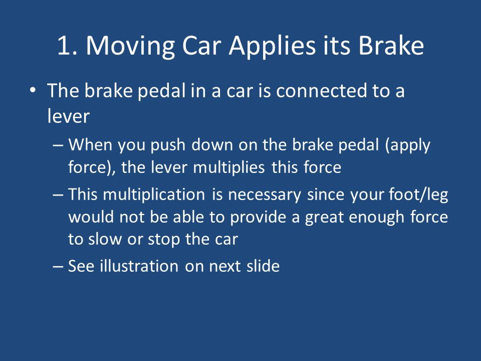 1. Moving Car Applies its Brake