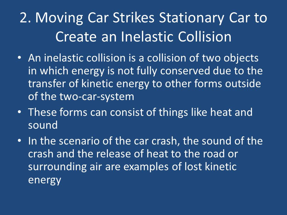 2. Moving Car Strikes Stationary Car to Create an Inelastic Collision