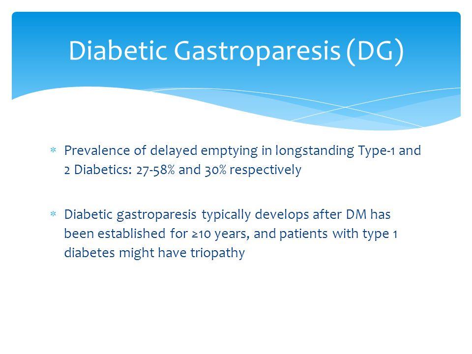 Diabetic Gastroparesis (DG)