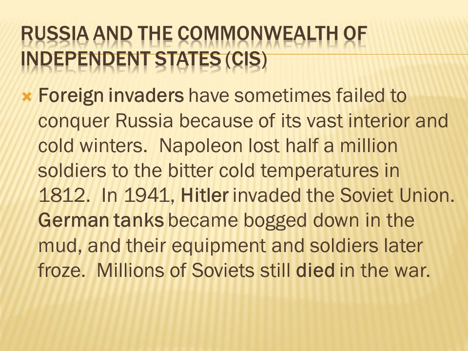 Russia and the Commonwealth of Independent States (CIS)