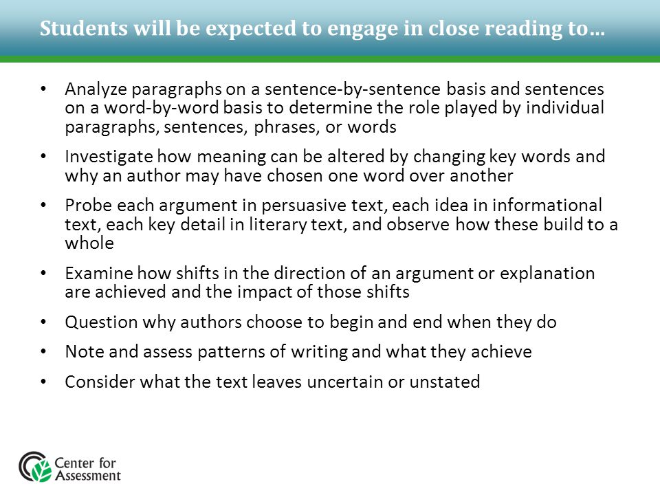 Students will be expected to engage in close reading to…