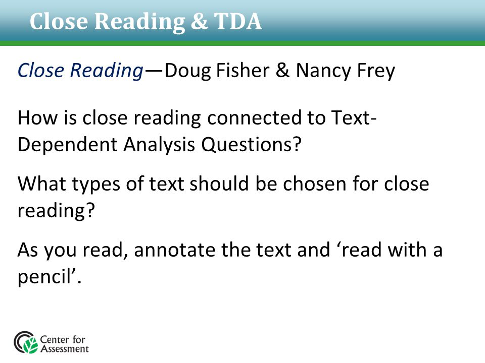 Close Reading & TDA Close Reading—Doug Fisher & Nancy Frey