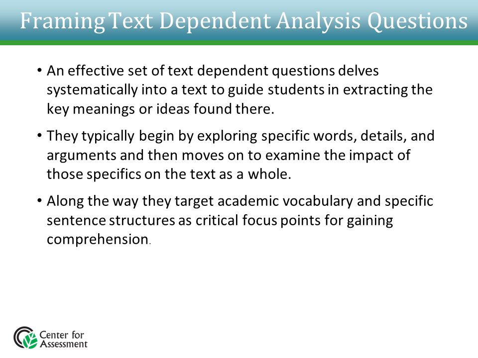 Framing Text Dependent Analysis Questions