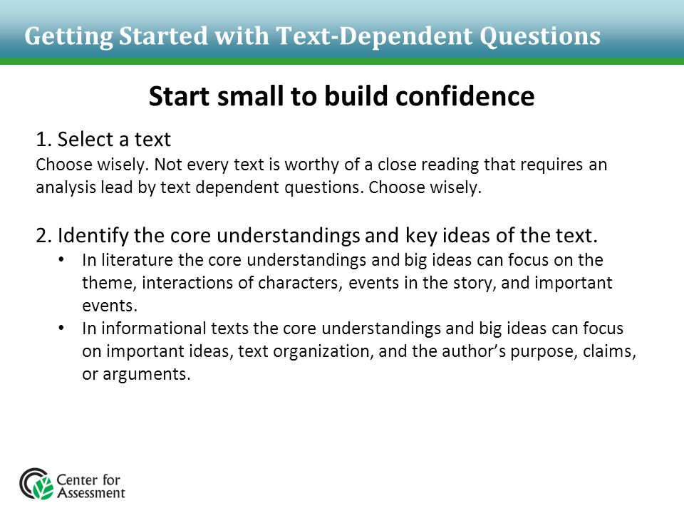 Getting Started with Text-Dependent Questions