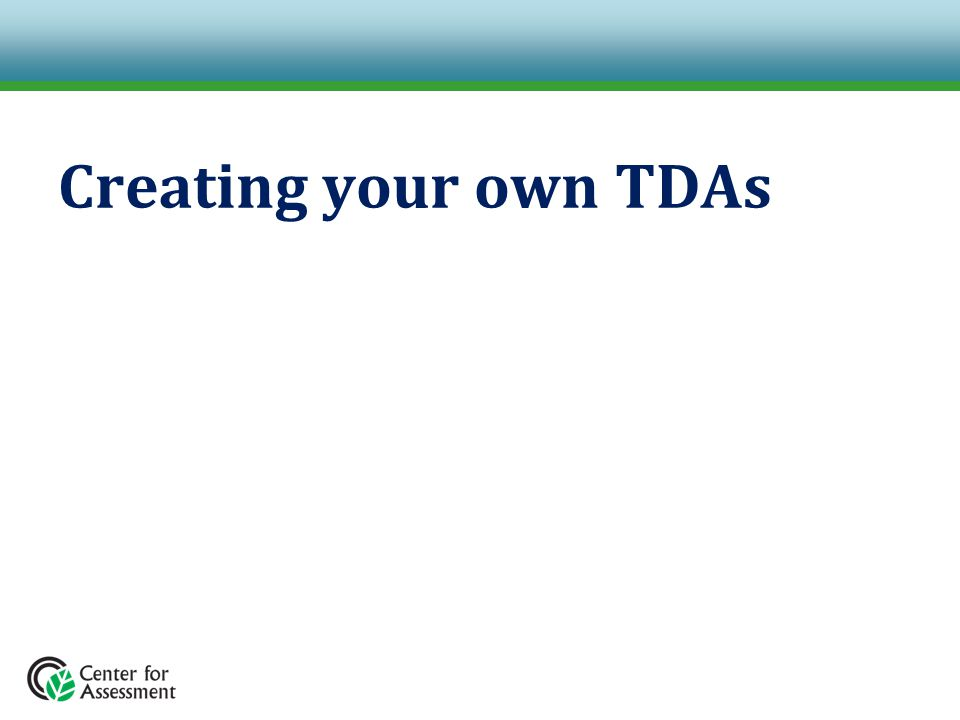Creating your own TDAs