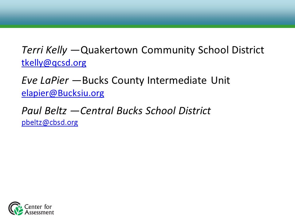 Terri Kelly —Quakertown Community School District tkelly@qcsd.org