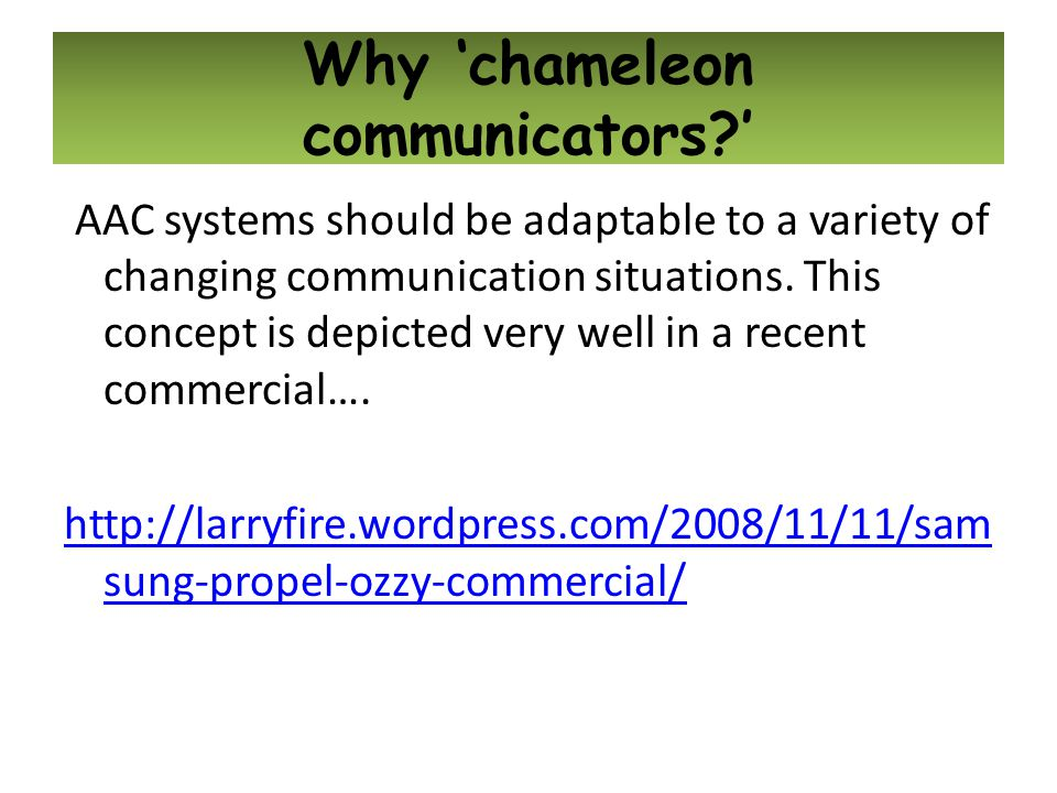 Why 'chameleon communicators '