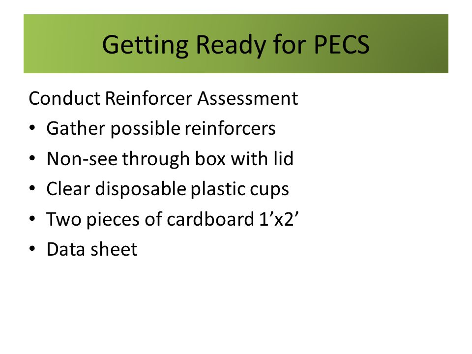 Getting Ready for PECS Conduct Reinforcer Assessment