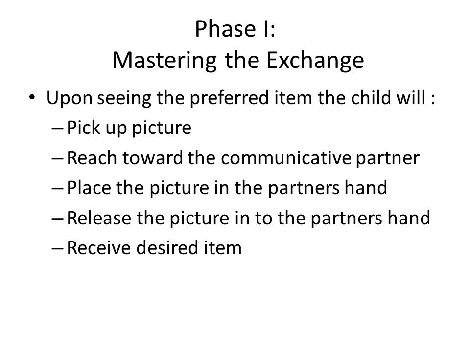 Phase I: Mastering the Exchange