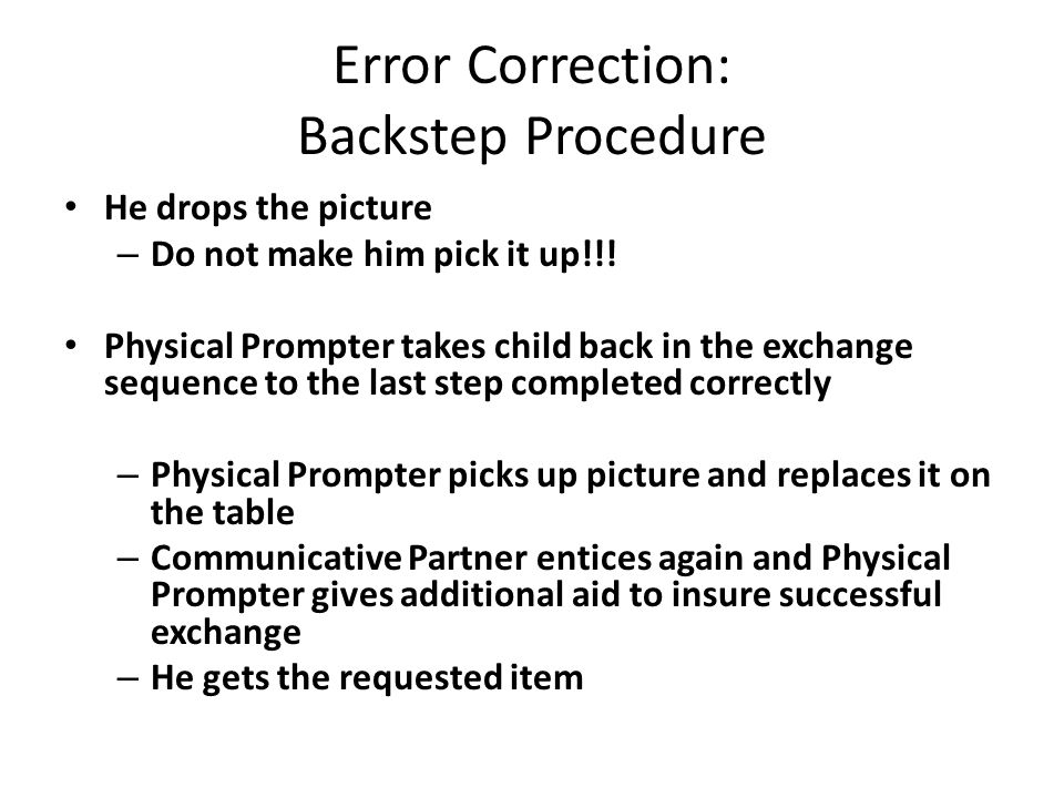 Error Correction: Backstep Procedure