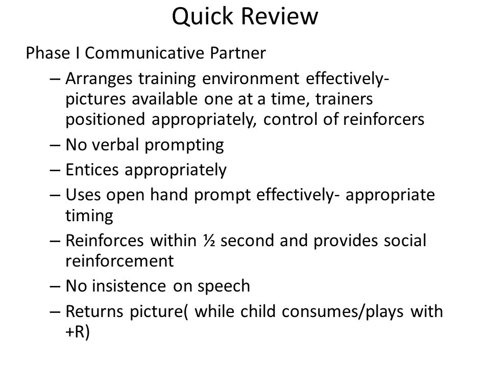 Quick Review Phase I Communicative Partner