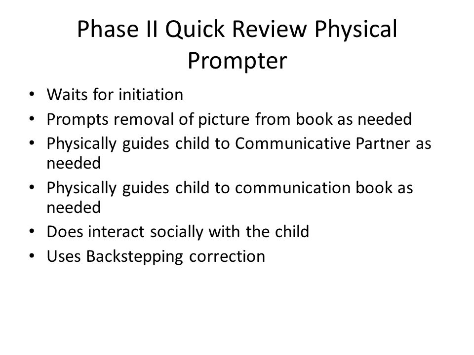 Phase II Quick Review Physical Prompter