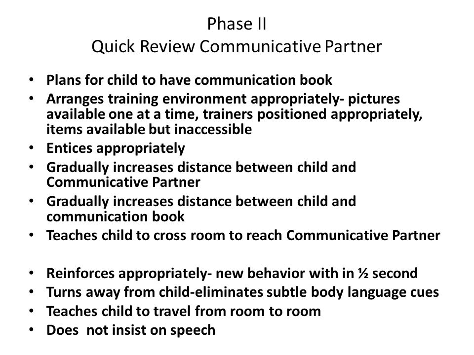 Phase II Quick Review Communicative Partner