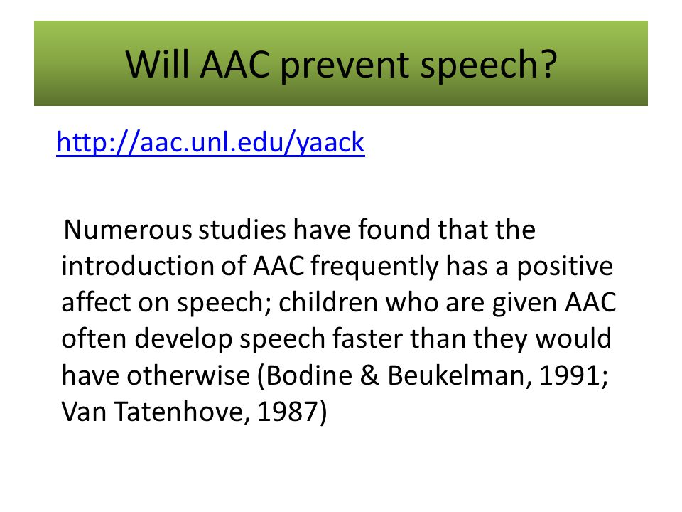 Will AAC prevent speech