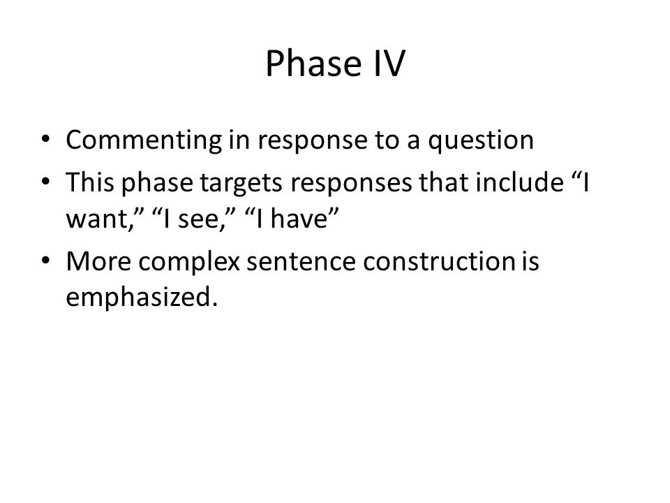 Phase IV Commenting in response to a question